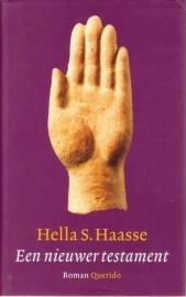 Een nieuwer testament, Hella S. Haasse
