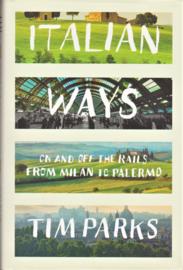 Italian Ways, Tim Parks
