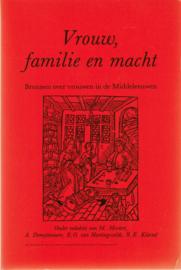 Vrouw, familie en macht, M. Mostert, A. Demyttaerre, E.O. van Hartingsveldt, R.E. Künzel