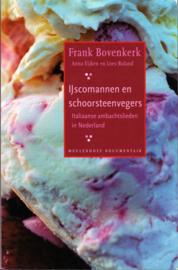 IJscomannen en schoorsteenvegers, Frank Bovenkerk