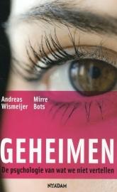 Geheimen, Andreas Wismeijer en Mirre Bots