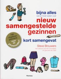 Bijna alles wat je moet weten over nieuw samengestelde gezinnen, Steve Brouwers