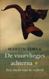 De vuurvliegjes achterna, Martin Simek