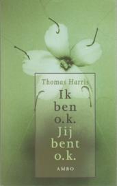 Ik ben o.k. Jij bent o.k., Thomas Harris