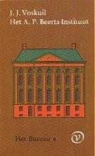 Het Bureau 4, Het A.P. Beerta-Institituut, J.J. Voskuil, NIEUW BOEK