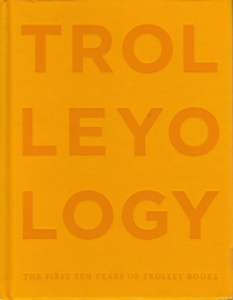 Trolleyology, Gigi Giannuzzi, Barry Miles, Julia Peyton-Jones and Hans-Ulrich Obrist