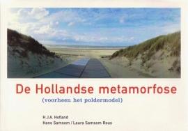 De Hollandse metamorfose, H.J.A. Hofland