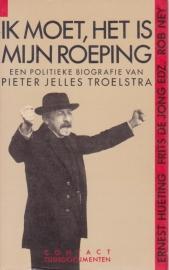 Ik moet, het is mijn roeping, Ernest Hueting, Frits de Jong en Rob Ney