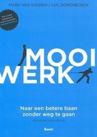 Mooi Werk, Mark van Vuuren / Luc Dorenbosch, NIEUW BOEK