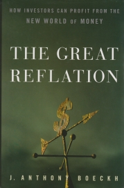 The Great Reflation, J. Anthony Boeckh, good condition