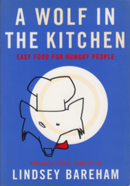 A WOLF IN THE KITCHEN, Lindsey Bareham