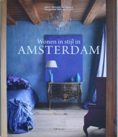 Wonen in stijl in AMSTERDAM, Melanie van Ogtrop en Massimo Listri