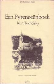 Een Pyreeënboek, Kurt Tucholsky