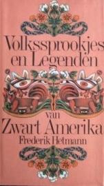 Volkssprookjes en Legenden van Zwart Amerika, Frederik Hetmann