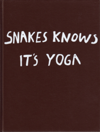 Snakes Knows it's Yoga, Nathalie Djurberg