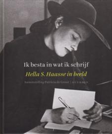 Ik besta in wat ik schrijf, Hella S. Haasse