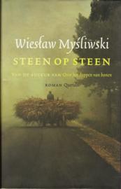 Steen op steen, Wieslaw Mysliwski