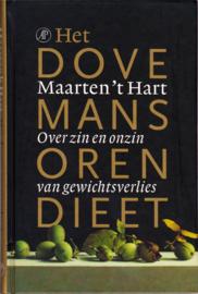 Het dovemansorendieet, Maarten 't Hart