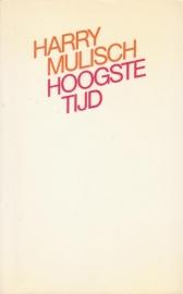 De hoogste tijd, Harry Mulisch