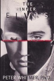 The Inner Elvis, Peter Whitmer, Ph.D.