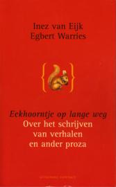 Eekhoorntje op lange weg, Inez van Eijk en Egbert Warries