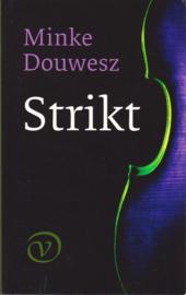 Strikt, Minke Douwesz