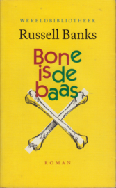 Bone is de baas, Russell Banks