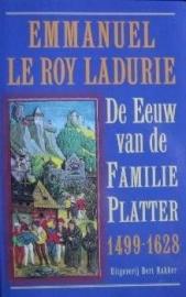 De Eeuw van de Familie Platter 1499-1628, Emmanuel Le roy Ladurie