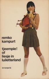 tjeempie! of liesje in luilekkerland, Remco Campert