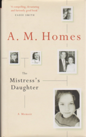 The Mistress's Daughter, A.M. Homes