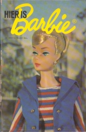 Hier is Barbie, Cynthia Lawrence en Bette Lou Maybee