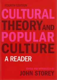 Cultural Theory and Popular Culture, John Storey