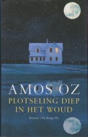 Plotseling diep in het woud, Amoz Oz