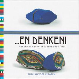 ...En denken!, Gerard van Stralen & René Gude (red.)