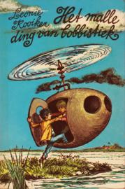 Het malle ding van bobbistiek, Leonie Kooiker