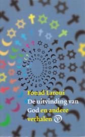 De uitvinding van God en andere verhalen, Faouad Laroui