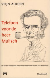 Telefoon voor de heer Mulisch, Stijn Aerden