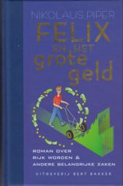Felix en het grote geld, Nikolaus Piper