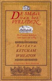 De smaak van het verleden, Barbara Ketcham Wheaton