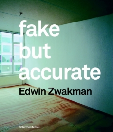 Fake But Accurate, Edwin Zwakman
