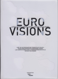 Euro Visions, Carl de Keyzer, Martine Franck, Martin Parr and others