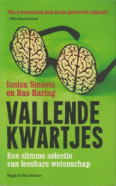 Vallende kwartjes, Ionica Smeets en Bas Haring