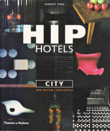 Hip Hotels: City, Herbert Ypma