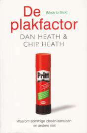 De plakfactor, Dan Heath en Chip Heath