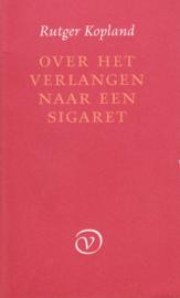Over het verlangen naar een sigaret, Rutger Kopland