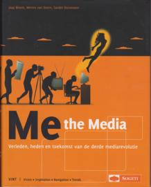 Me the Media, Jaap Bloem, Menno van Doorn, Sander Duivestein