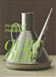 Olijfolie, Manfred Meeuwig
