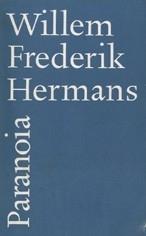 Paranoia, Willem Frederik Hermans
