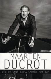 Wie de trui past trekke hem aan, Maarten Ducrot