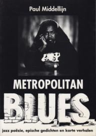 METROPOLITAN BLUES, Paul Middellijn